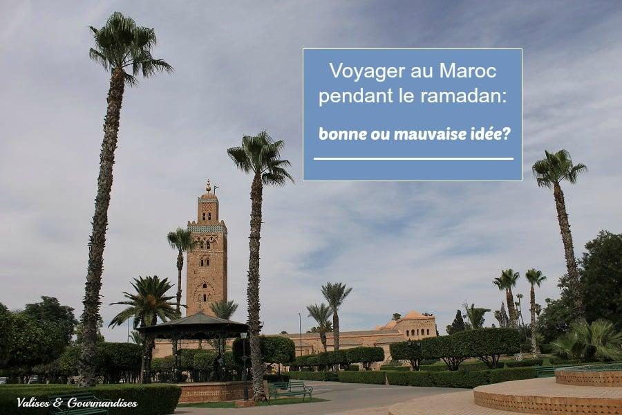 Voyager au Maroc pendant le ramadan, bonne ou mauvaise idée?