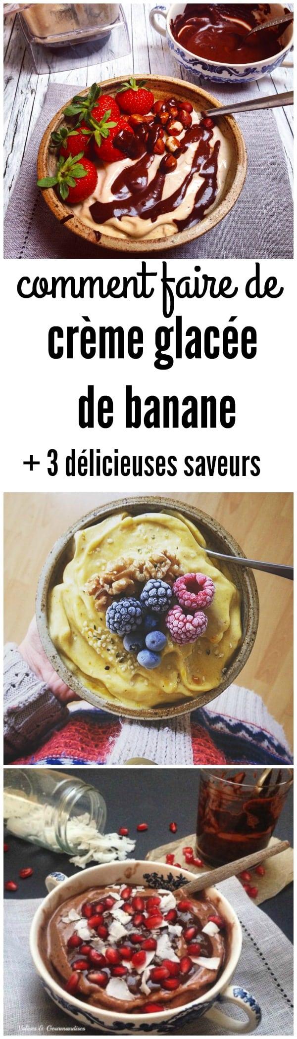 Crème glacée de banane + 3 délicieuses saveurs