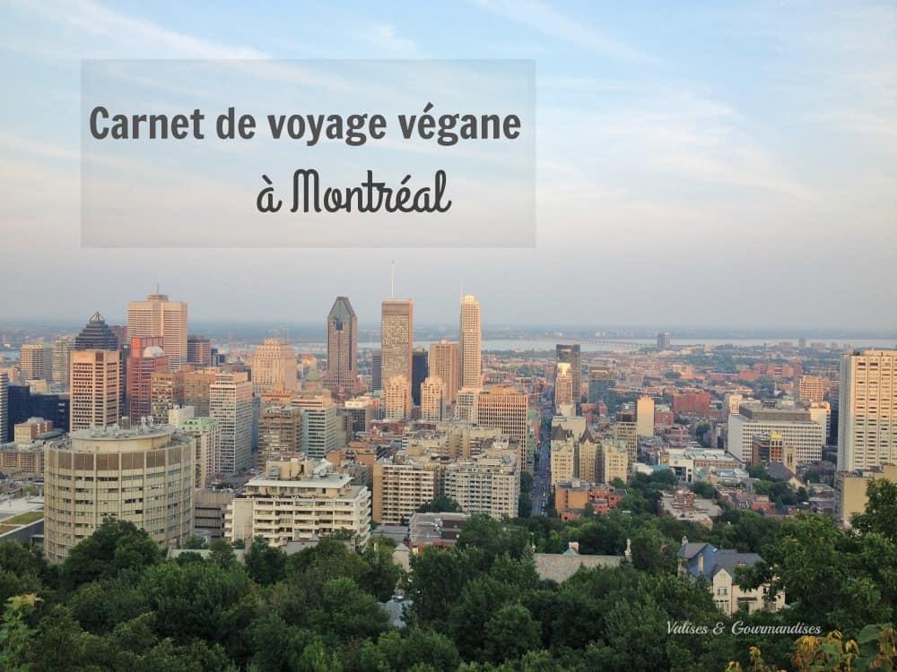 Carnet de voyage végane à Montréal - Valises & Gourmandises