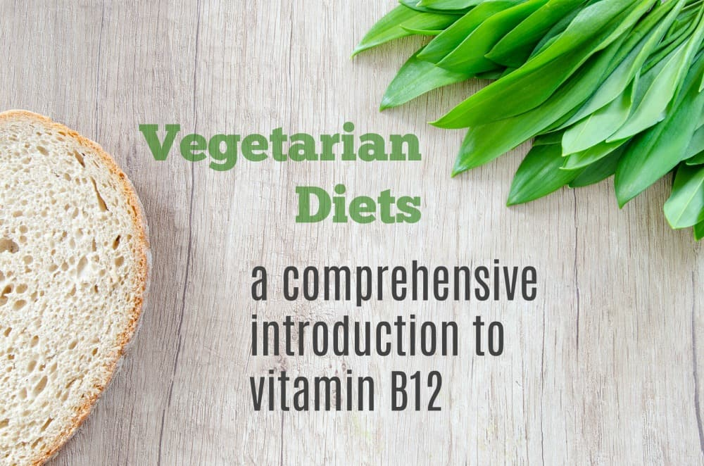 What every vegan needs to know about vitamin B12